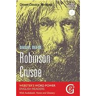 Robinson Crusoe: Classic Readers with Audio CD - Kniha