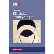 Klinická embryologie - Kniha