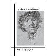 Rembrandt a Picasso - Kniha