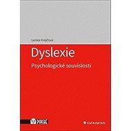 Dyslexie: Psychologické souvislosti