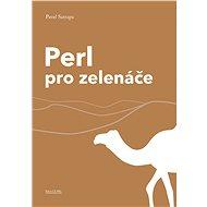Perl pro zelenáče - Kniha