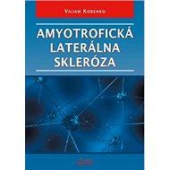 Amyotrofická laterálna skleróza - Kniha