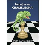 Nebojme se chameleona! - Kniha