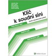 Klíč k soudní síni: druhé, aktualizované vydání - Kniha