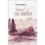 Slunce na sněhu - Kniha