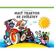 Malý traktor se zvířátky - Kniha