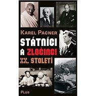 Státníci a zločinci XX. století - Kniha