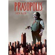Prasopolis - Kniha