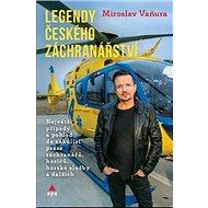 Legendy českého záchranářství - Kniha