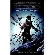 Dishonored Hrůza za závojem