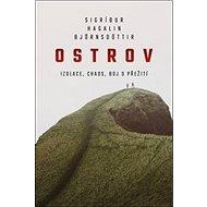Ostrov: Izolace, chaos, boj o přežití - Kniha