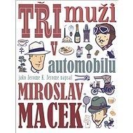 Tři muži v automobilu - Kniha