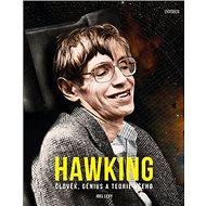 Hawking: Člověk, génius a teorie všeho