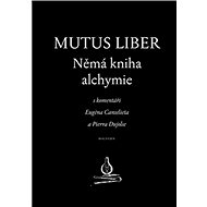 Mutus liber Němá kniha alchymie - Kniha