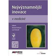 Nejvýznamnější inovace v medicíně - Kniha