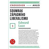 Soumrak západního liberalismu - Kniha