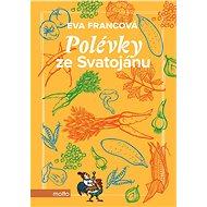 Polévky ze Svatojánu - Kniha
