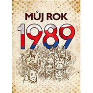 Můj rok 1989 - Kniha