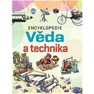 Encyklopedie Věda a technika - Kniha