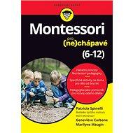 Montessori pro (ne)chápavé: 6–12 - Kniha