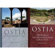 Ostia: Svazek 1:Přístav antického Říma, svazek 2: Průvodce archeologickou lokalitou - Kniha