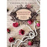 Nebezpečné známosti - Kniha