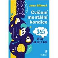 Cvičení mentální kondice: 365 úkolů na celý rok - Kniha