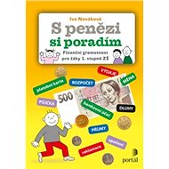 S penězi si poradím: Finanční gramotnost pro žáky 1. stupně ZŠ - Kniha