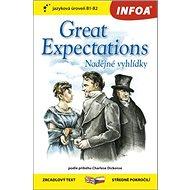 Great Expectations/Nadějné vyhlídky: zrcadlový text středně pokročilí B1-B2