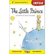 The Little Prince/Malý princ: zrcadlový text pro pokročilé B2-C1 - Kniha
