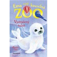 Ema a její kouzelná ZOO Vystrašený tuleň