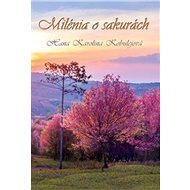 Milénia o sakurách - Kniha