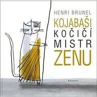 Kojabaši, kočičí mistr zenu - Kniha