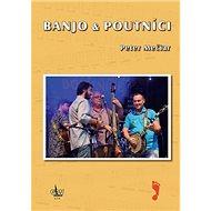 Banjo & Poutníci - Kniha