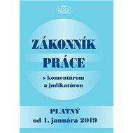 Zákonník práce s komentárom a judikatúrou: Platný od 1. januára 2019 - Kniha