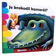 Je krokodíl kamarát? - Kniha