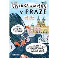 Veverka a Myška v Praze - Kniha