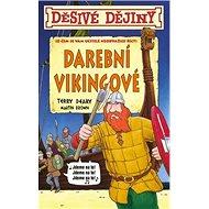 Děsivé dějiny Darební Vikingové - Kniha