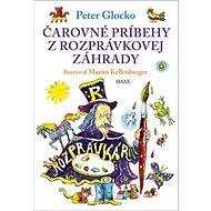 Čarovné príbehy z rozprávkovej záhrady - Kniha