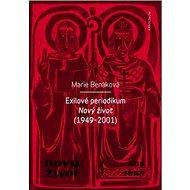 Exilové periodikum: Nový život (1949 - 2001) - Kniha