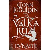 Válka růží Dynastie - Kniha