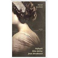 Nejlepší léta slečny Jean Brodieové: The Prime of Miss Jean Brodie - Kniha