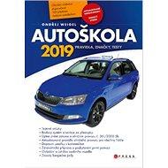 Autoškola 2019: Pravidla, značky, testy, bodový systém - Kniha