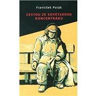 Cestou ze sovětského koncentráku - Kniha