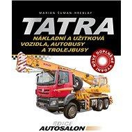 Tatra Nákladní a užitková vozidla, autobusy a trolejbusy - Kniha