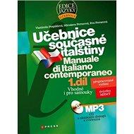 Učebnice současné italštiny 1. díl + CDMp3: Manuale di Italiano contemporaneo - Kniha