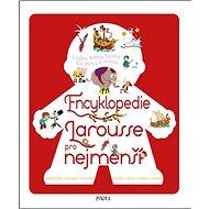 Encyklopedie Larousse pro nejmenší - Kniha