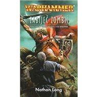 Warhammer Zabíječ zombií - Kniha