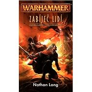 Warhammer Zabíječ lidí - Kniha