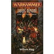 Warhammer Zabíječ démonů - Kniha